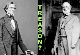 Confederate President Jefferson Davis, left, and Gen. Robert E. Lee were traitors under the US Constitution's definition of treason, according to William A. Blair, yet neither man, nor any other Confederate , was ever tried for the crime. (Credit: National Archives)