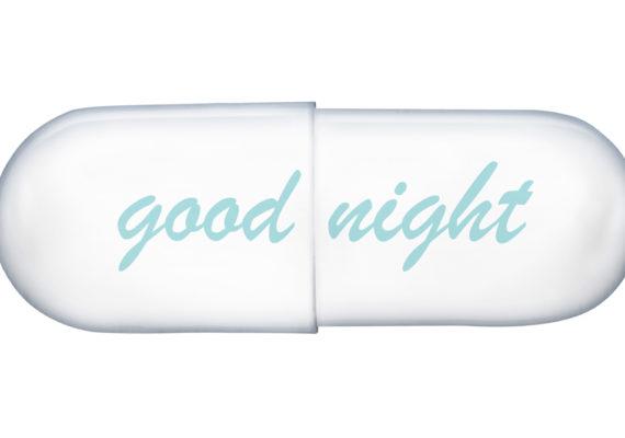 "empty pill says ""good night"""