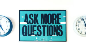 ask more questions clocks