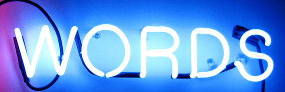 words neon sign (how words evolve)