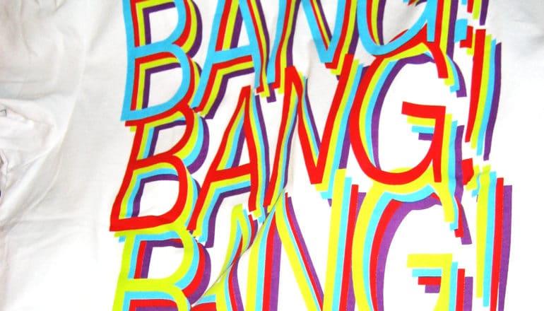 psychosis concept - text says bang! bang! bang!